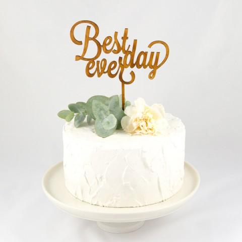 cake toper, best day ever, découpés, laser, bois
